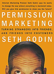 Permission marketing by Seth Godin